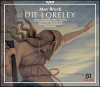 Max Bruch: Die Loreley - Benedikt Eder (baritone); Danae Kontora (soprano); Jan-Hendrik Rootering (bass baritone); Magdalena Hinterdobler (soprano);...