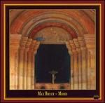 Max Bruch: Moses