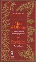 Max d'Ollone: Cantates, ch?urs & musique symphonique