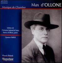 Max d'Ollone: Musique de chambre - Alessandro Carbonare (clarinet); Angeline Pondepeyre (piano); Elisabeth Glab (violin); Emma Savouret (cello);...