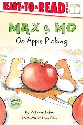 Max & Mo Go Apple Picking - Lakin, Patricia