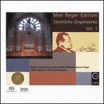 Max Reger Edition: Sämtliche Orgelwerke, Vol. 1