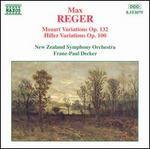 Max Reger: Mozart Variations; Hiller Variations