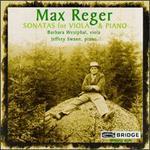 Max Reger: Sonatas for Viola and Piano