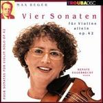 Max Reger: Vier Sonaten für Violine allein, Op. 42