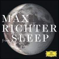 Max Richter: From Sleep [1 Hour Version] - Max Richter