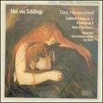 Max von Schillings: Das Hexenlied; Symphonic Prologue, Op. 11; A Colloquy, Op. 8; Dance of the Flowers
