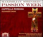 Maximilian Steinberg: Passion Week, Op. 13; Nikolai Rimsky-Korsakov: Chants for Holy Week