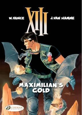 Maximilian's Gold - Vance, William (Illustrator), and Hamme, Van Jean, and Hamme, Jean