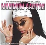 Maximum Aaliyah