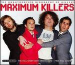 Maximum Killers - The Killers