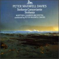 Maxwell Davies: Sinfonia Concertante; Sinfonia - David Nicholson (flute); Gareth Newman (bassoon); Lewis Morrison (clarinet); Robert Cook (horn); Robin Miller (oboe);...