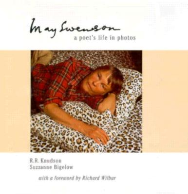 May Swenson: Poets Life in Photos - Knudson, R R