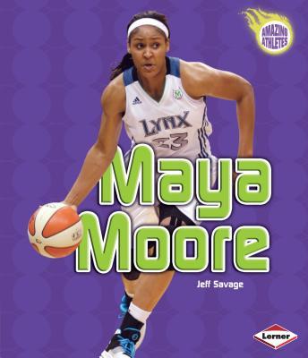 Maya Moore - Savage, Jeff