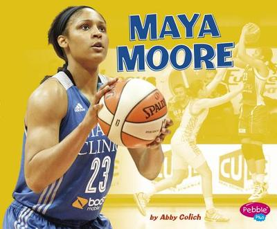 Maya Moore - Colich, Abby