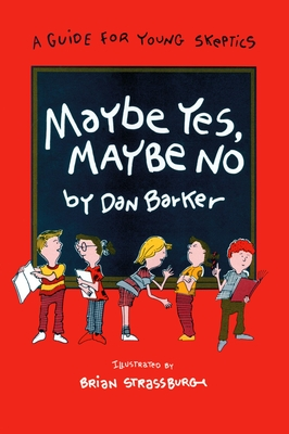 Maybe Yes, Maybe No - Barker, Dan