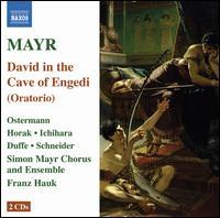 Mayr: David in spelunca Engaddi - Ai Ichihara (soprano); Claudia Schneider (soprano); Cornelia Horak (soprano); Franz Hauk (harpsichord);...