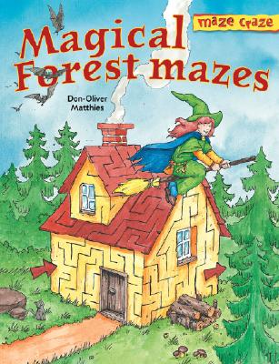 Maze Craze: Magical Forest Mazes - Matthies, Don-Oliver, and Arena Verlag