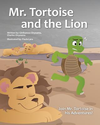 Mazi MBE Na Agu (MR Tortoise and the Lion) - Onyeama, Charles