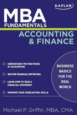 MBA Fundamentals Accounting and Finance - Griffin, Michael P