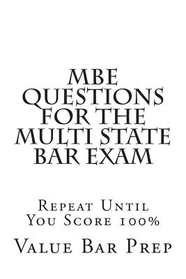 MBE Questions for the Multi State Bar Exam - Prep, Value Bar