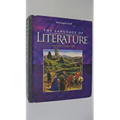 McDougal Littell Language of Literature: Student Edition Grade 12 2006 - McDougal Littel (Prepared for publication by), and Houghton Mifflin Company (Producer)