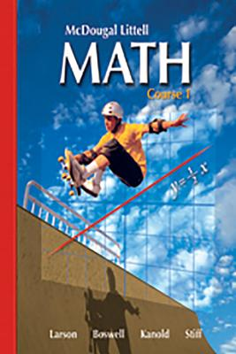 McDougal Littell Math: Course 1 - Ron Larson, Laurie Boswell, Timothy D. Kanold, Lee Stiff