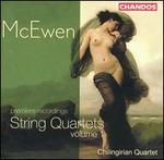 McEwen: String Quartets, Vol. 1