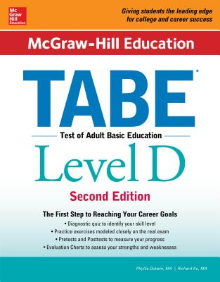 McGraw-Hill Education Tabe Level D, Second Edition - Dutwin, Phyllis, and Ku, Richard