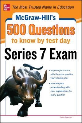 McGraw-Hill's 500 Series 7 Exam Questions - Faerber, Esme E
