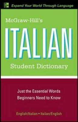 McGraw-Hill's Italian Student Dictionary - Dioguardi, Raffaele A, and Abate, Frank R