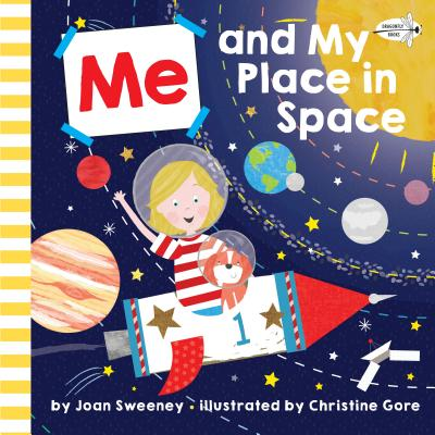 Me and My Place in Space - Sweeney, Joan, and Gore, Christine