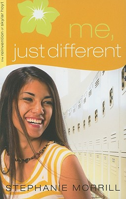 Me, Just Different - Morrill, Stephanie