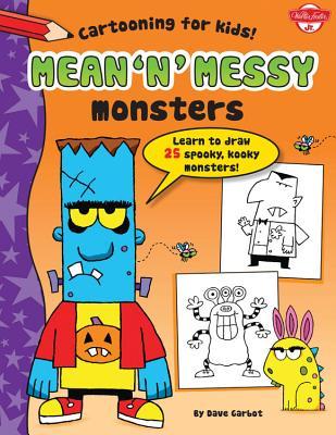 Mean 'n' Messy Monsters - Garbot, Dave