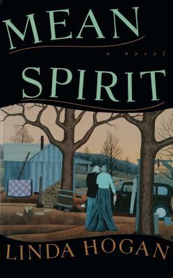 Mean Spirit - Hogan, Linda