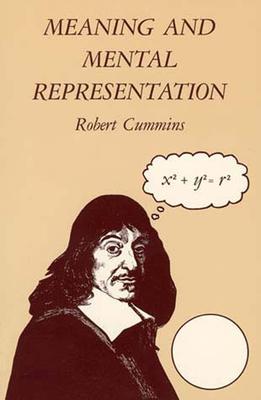 Meaning and Mental Representation - Cummins, Robert