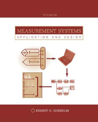 Measurement Systems: Application and Design - Doebelin, Ernest