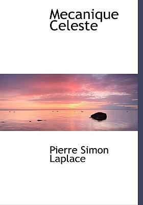 Mecanique Celeste - Laplace, Pierre Simon
