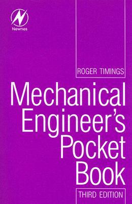 Mechanical Engineer's Pocket Book - Timings, Roger L.