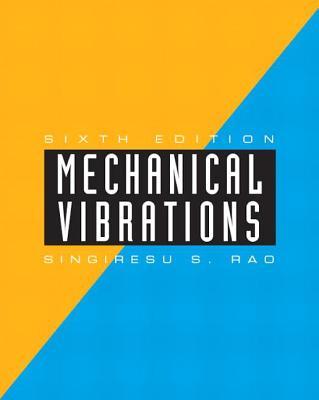 Mechanical Vibrations - Rao, Singiresu S.