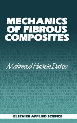 Mechanics of Fibrous Composites - Datoo, M H