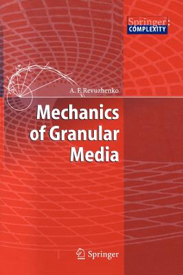 Mechanics of Granular Media - Revuzhenko, Aleksandr F.