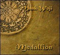 Medallion - Hank Woji