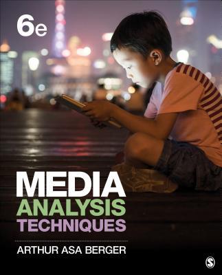Media Analysis Techniques - Berger, Arthur A,