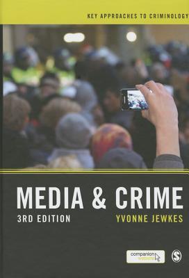 Media and Crime - Jewkes, Yvonne