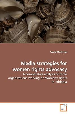 Media Strategies for Women Rights Advocacy - Meshesha, Tezeta