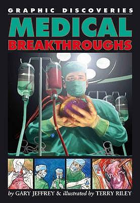 Medical Breakthroughs - Jeffrey, Gary
