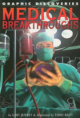 Medical Breakthroughs - Jeffrey, Gary