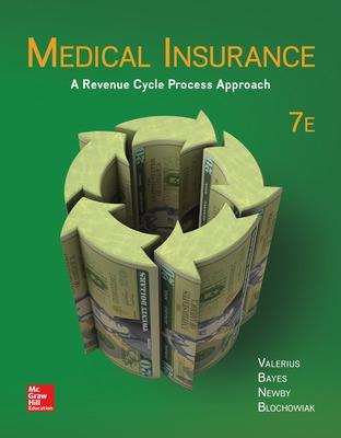 Medical Insurance: A Revenue Cycle Process Approach - Valerius, Joanne