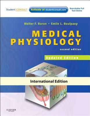 Medical Physiology: A Cellular and Molecular Approach - Boron, Walter F, MD, PhD